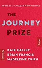 The Journey Prize Stories 28: The Best of…