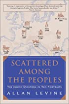 Scattered Among the Peoples: THE JEWISH…