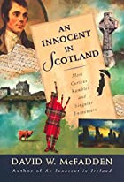 An Innocent in Scotland: More Curious…