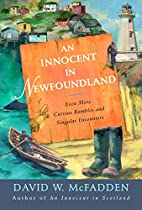 An Innocent in Newfoundland: Even More…