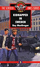 Kidnapped in Sweden (Screech Owls, Book 5)…