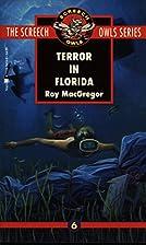 Terror in Florida (Screech Owls Series #6)…