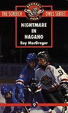 Nightmare in Nagano (Screech Owls Series #9)…