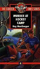Murder at Hockey Camp (Screech Owls Series…
