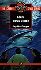 Death Down Under (Screech Owls Series #15)…