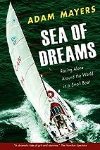 Sea of Dreams: Racing Alone Around the World…
