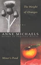 Weight of Oranges by Anne Michaels