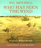 Mitchell, W. O.: Who Has Seen the Wind