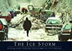 The Ice Storm: An Historic Record in…