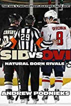 Sid vs. Ovi: Crosby and Ovechkin - Natural…
