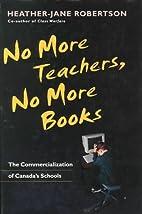 No More Teachers, No More Books: The…