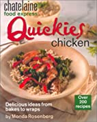 Quickies Chicken (Chatelaine Food Express)…
