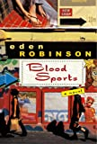 Robinson, Eden: Blood Sports