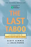 Simmie, Scott: The Last Taboo: A Survival Guide to Mental Health Care in Canada