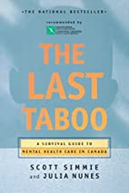 The Last Taboo: A Survival Guide to Mental…