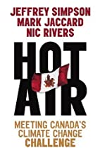 Hot Air: Meeting Canada's Climate Change…