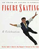 Beverley Smith: Figure Skating: A Celebration