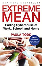 Extreme Mean: Ending Cyberabuse at Work,…