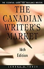 The Canadian Writer's Market, 16th Edition…
