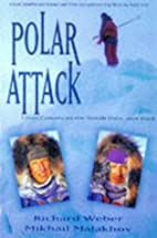 Polar Attack: From Canada to the North Pole,…