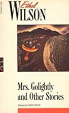 Mrs. Golightly and Other Stories by Ethel…