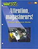 Attention, Magasineurs
