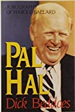 Beddoes, Dick: Pal Hal: A Biography