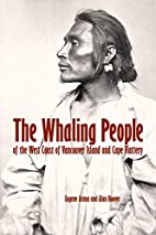 The Whaling People: of Vancouver Island and…
