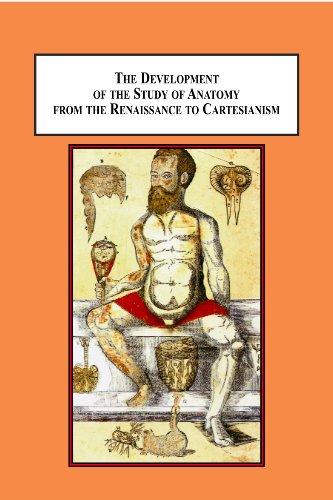 the-development-of-the-study-of-anatomy-from-the-renaissance-to-cartesianism-da-carpi-vesalius-estienne-bidloo