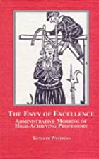 The Envy of Excellence: Administrative…