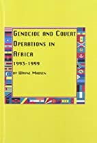 Genocide and Covert Operations in Africa…