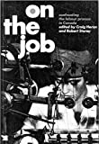 Storey, Robert: On the Job: Confronting The Labour Process in Canada