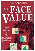 At Face Value: The Life and Times of Eliza…