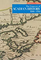 The Contexts of Acadian History, 1686-1784…