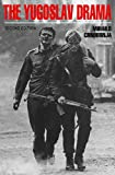 Crnobrnja, Mihailo: The Yugoslav Drama