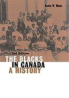 The Blacks in Canada: A History (Carleton…