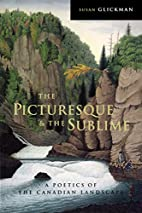 The picturesque and the sublime : a poetics…