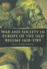 Anderson, Matthew Smith: War and Society in Europe of the Old Regime 1618-1789