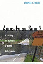 Apocalypse Soon?: Wagering on Warnings of…
