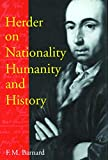 Barnard, F.M.: Herder on Nationality, Humanity, and History