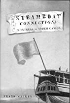 Steamboat Connections: Montreal to Upper…