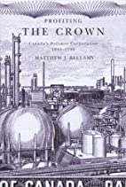 Profiting the Crown: Canada's Polymer…