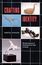 Crafting Identity: The Development of…
