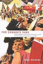 For Canada's Sake: Public Religion,…