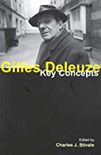 Gilles Deleuze: Key Concepts by Charles J.…