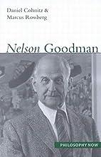 Nelson Goodman (Philosophy Now) by Daniel…