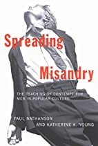 Spreading Misandry: The Teaching of Contempt…