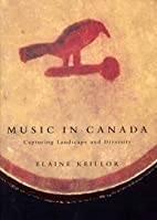 Music in Canada: Capturing Landscape And…