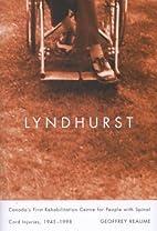 Lyndhurst: Canada's First Rehabilitation…
