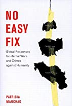 No Easy Fix: Global Responses to Internal…
